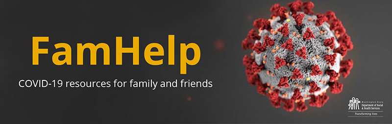 FamHelp - COVID-19 Resources for family and friends